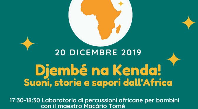 Djembé na Kenda! Suoni, storie e sapori dall'Africa